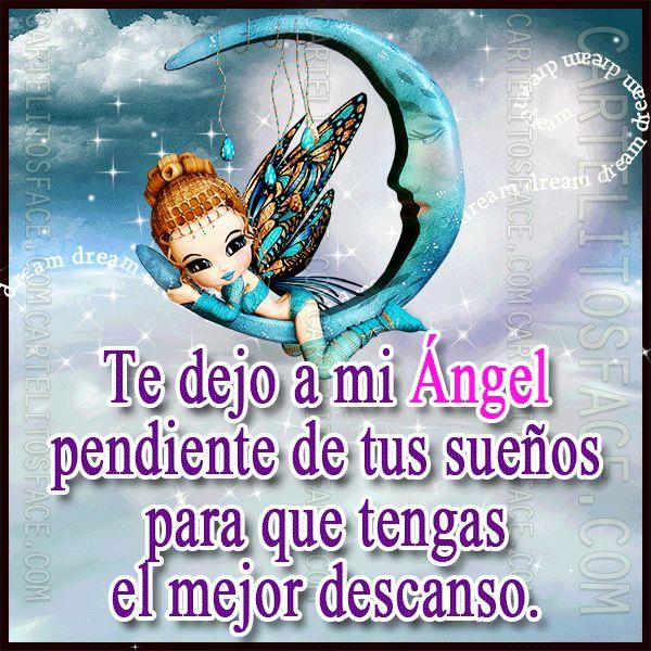Mi ángel te cuida tus sueños
