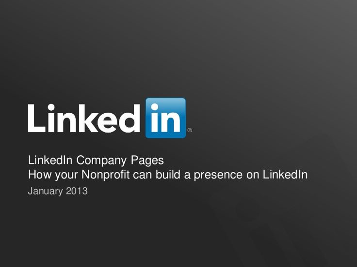 LinkedIn Company Pages:  How your nonprofit can build a presence on LinkedIn to strengthen its brand and grown its community