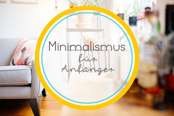 1000 images about minimalismus on pinterest wardrobes for Einfach leben minimalismus