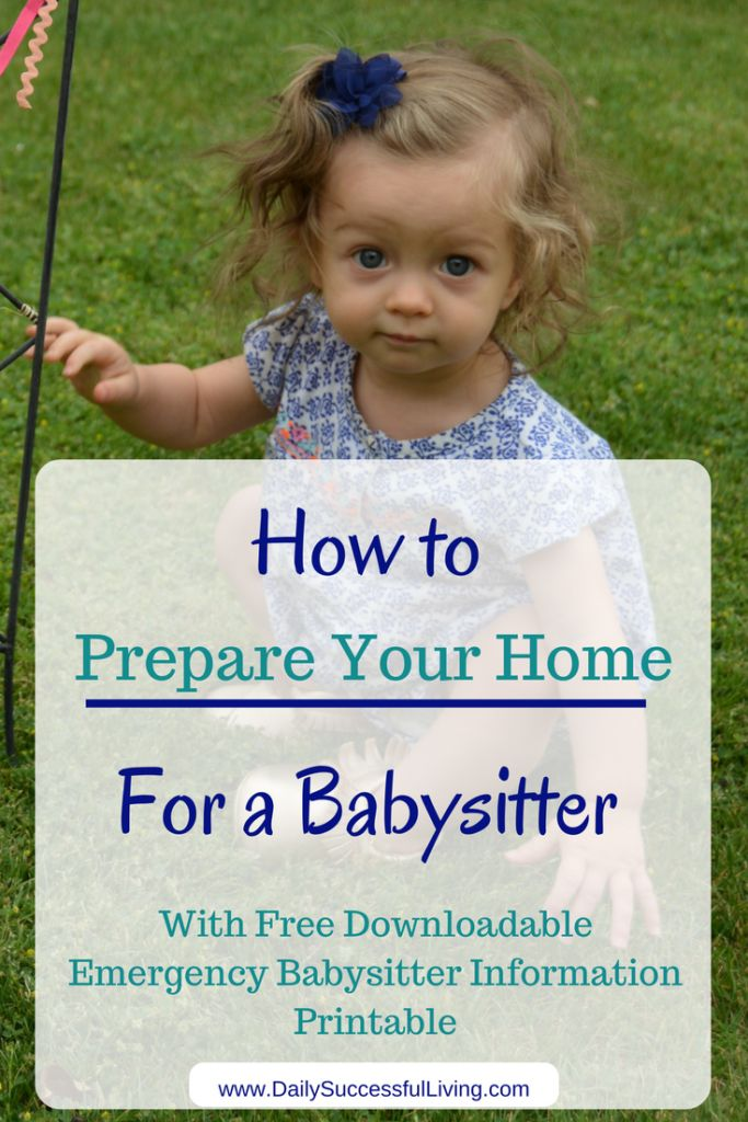 How to Prepare Your Home for a Babysitter - With Free Emergency Babysitter Information Printable checklist to help you prepare for your babysitter