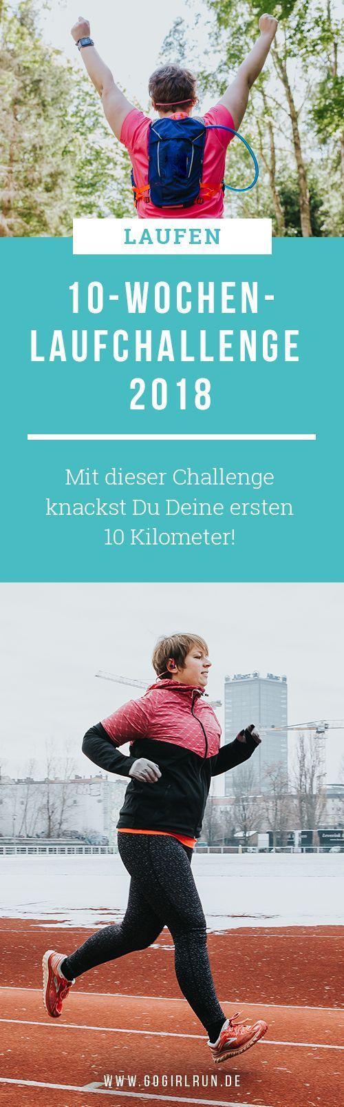 10-Kilometer-Challenge – Dein 10-Wochen-Lauftraining – Go Girl! Run! –Laufen, Reisen & Triathlon für Frauen