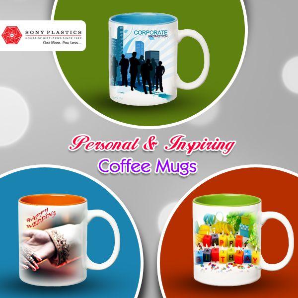 Personal & Inspiring #CoffeeMugs Visit http://www.sonyplastics.com/ for bulk inquiries