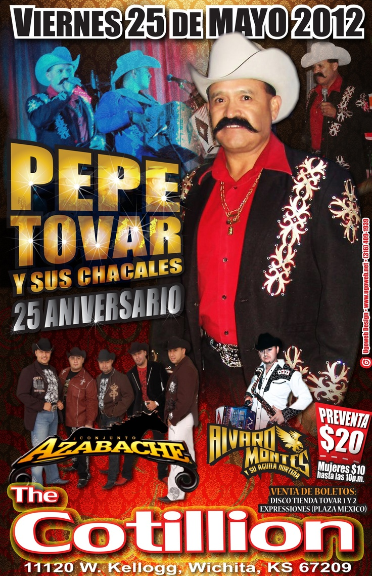 PEPE TOVAR Y SUS CHACALES  Conjunto Azabache, Alvaro Montes y Su Aguila Norteña    FRI, MAY 25, 2012    DOORS: 8:00 PMSHOW: 9:00 PM  Advance tickets are $20 at Disco Tienda Tovar 1 &2 and Plaza Mexico. Ladies admitted for $10 until 10pm.  Share On Facebook  Share On Twitter