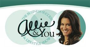 Allie & You: The Business and Lifestyle Show!