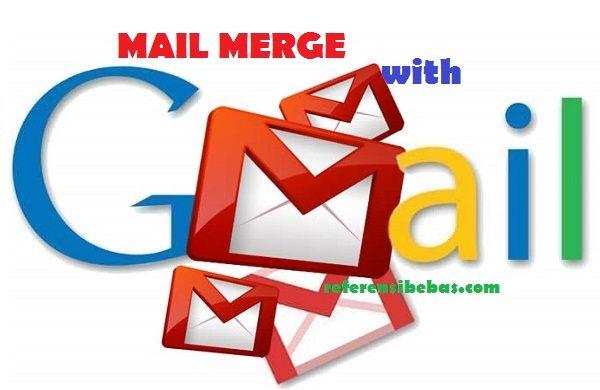 Cara Menggunakan Mail Merge Di Gmail