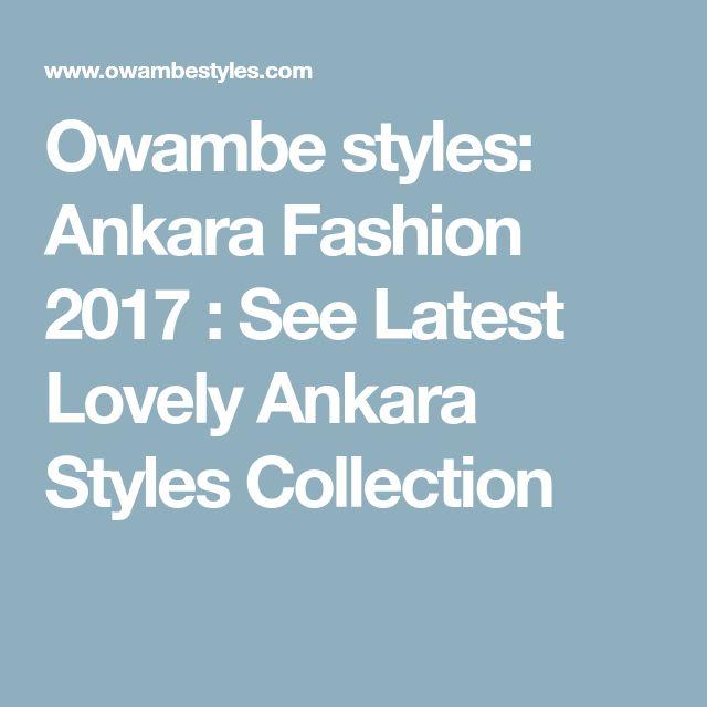 Owambe styles: Ankara Fashion 2017 : See Latest Lovely Ankara Styles Collection