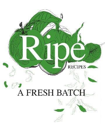 Ripe Recipes A Fresh Batch Angela Redfern  RRP ($A) 49.99 H/B Publisher: Beatnik Publications ISBN: 9780992249304