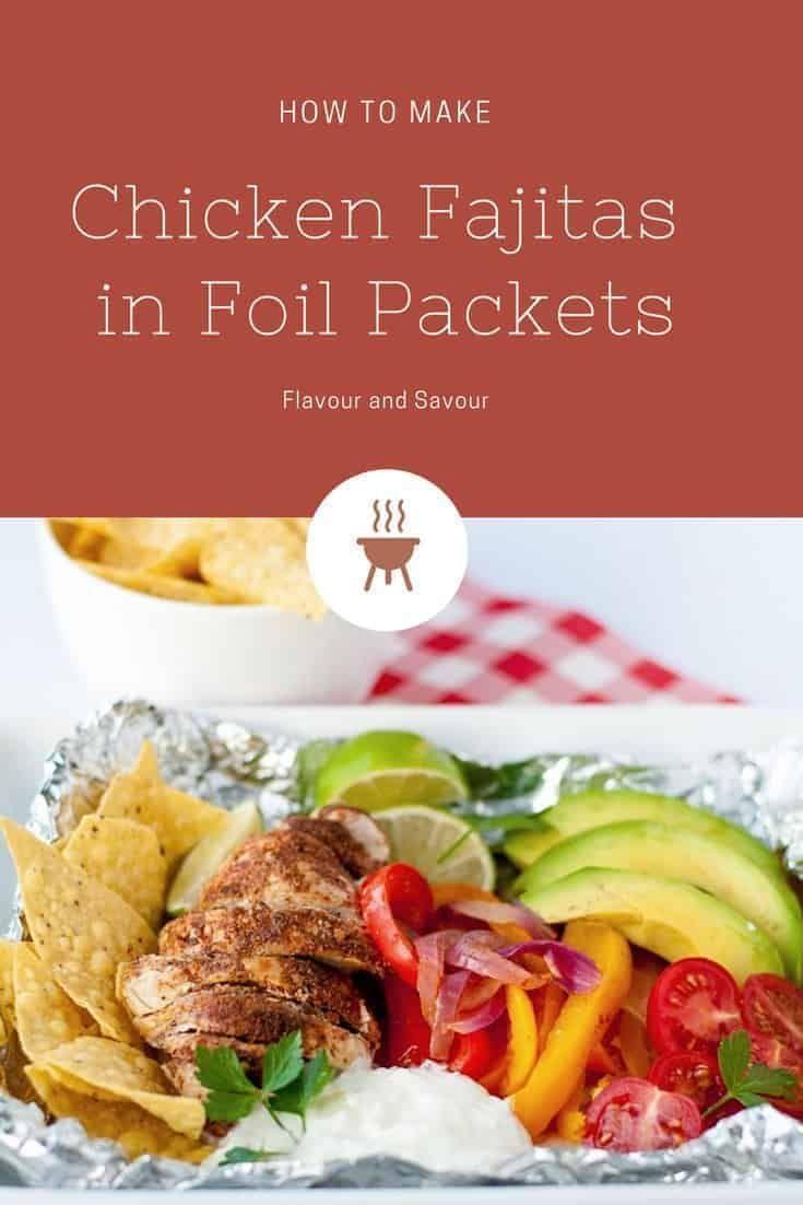 Chicken fajitas in aluminum bags – A campsite where we will go – #Camping #Chicken #Fa … …   – Foil Pack Dinner Recipe
