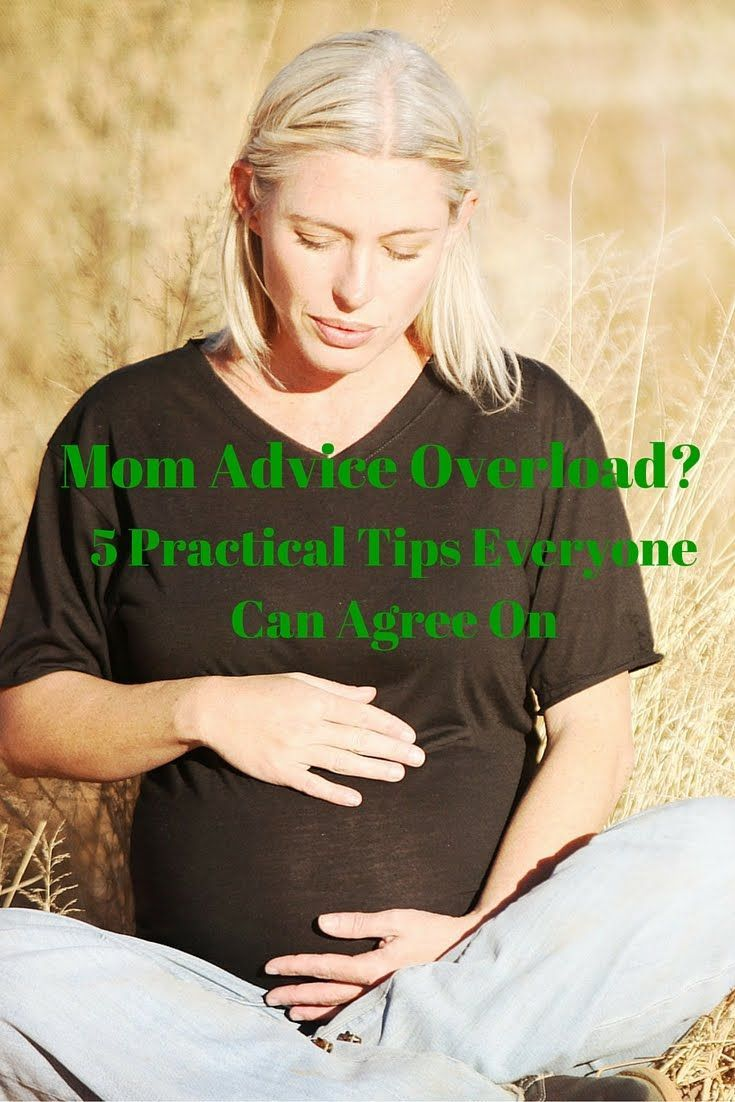 The Good Enuf Mommy: Mom Advice Overload? 5 Practical Tips for New Moms that Everyone Can Agree On