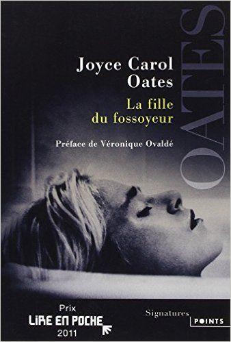 Amazon.fr - La fille du fossoyeur - Joyce Carol Oates, Véronique Ovaldé, Claude Seban - Livres