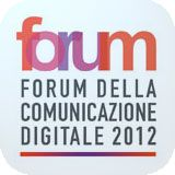 """We'll be at the Digital Communication Forum, held on February 7th at Palazzo Mezzanotte (Milan). Viviana will give a speech about """"Measuring social engagement and customer satisfaction on Facebook"""". We'll have a stand too...come and visit us!"""