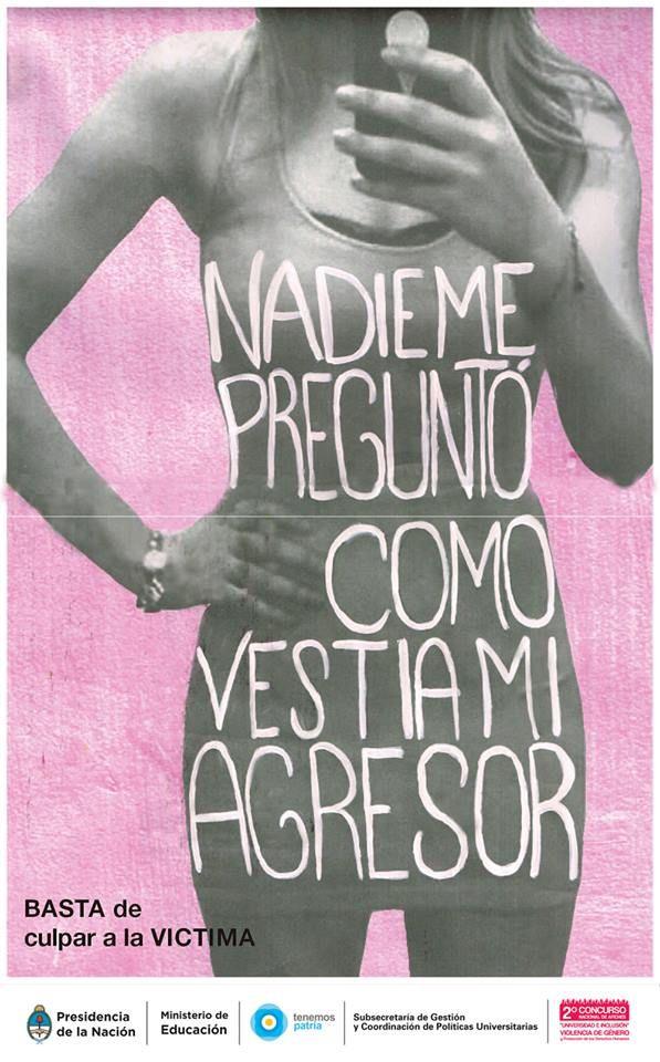 """""""Nadie me preguntó cómo vestía mi agresor"""". No culpes a la víctima. via Especialista.EVEFem @generoenaccion"""