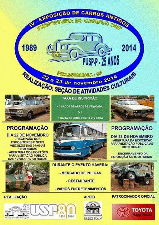 LEVEI MEU FILHO: IV EXPOSIÇÃO DE CARROS ANTIGOS - PIRASSUNUNGA - SP...