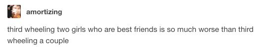 This terrible situation: | 19 Pure And Perfect Tumblr Posts About  Female Friendships   @fletcherja