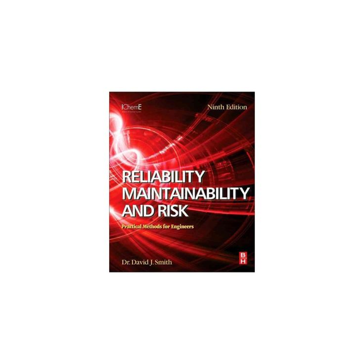 Reliability, Maintainability and Risk : Practical Methods for Engineers (Paperback) (David J. Smith)