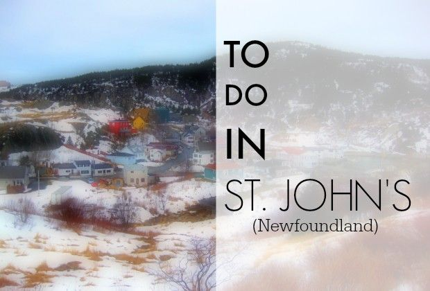 Heading to St. John's, Newfoundland anytime soon? Here is your to-do list for this cool capital.