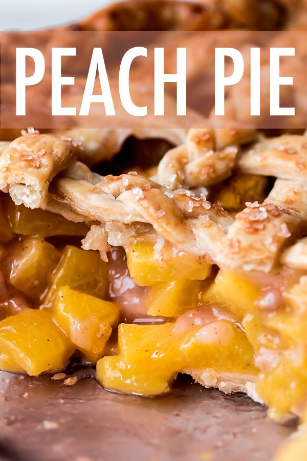 From The Buttery Pie Crust To The Juicy Pie Filling This Peach Pie Is The Best Peach Pie You Ll Ever E Popular Desserts Recipes Dessert Cake Recipes Peach Pie