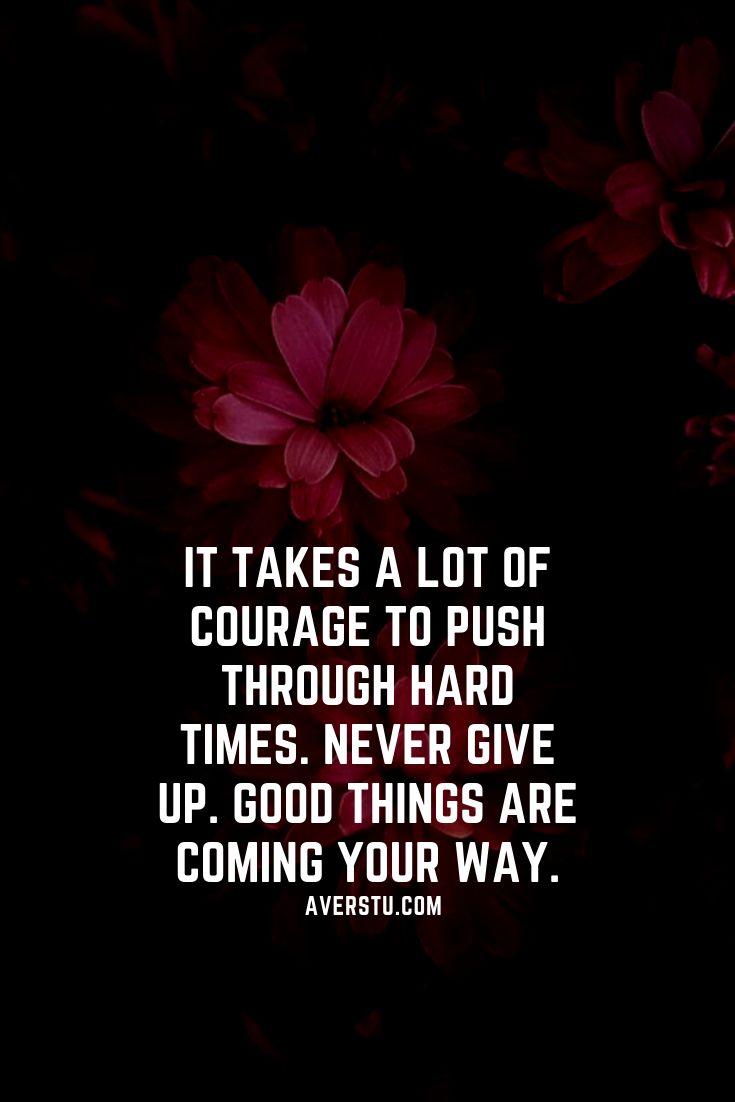 Hard Times Push Through Quotes