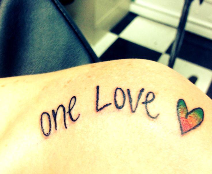 my tattoo bob marley one love.. on my sholder