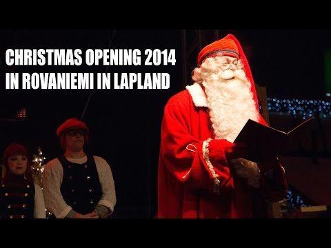 Inauguración de la Navidad 2014 en el Pueblo de Papá Noel en Rovaniemi
