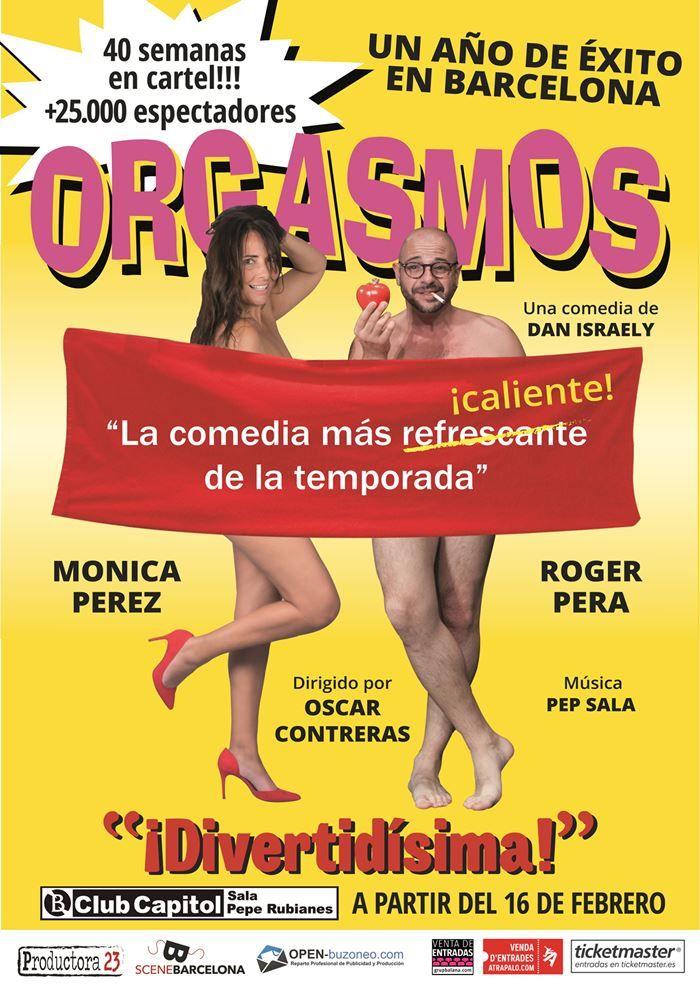 ORGASMOS en BCN http://danzateatro.es/orgasmos-la-comedia-25-000-espectadores-llega-al-club-capitol-de-barcelona/