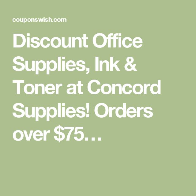 Discount Office Supplies, Ink & Toner at Concord Supplies! Orders over $75…