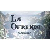 La Ofrenda (Spanish Edition) (Kindle Edition)By Alain Gomez
