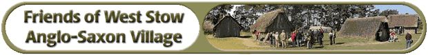 Friends of West Stow Anglo-Saxon Village