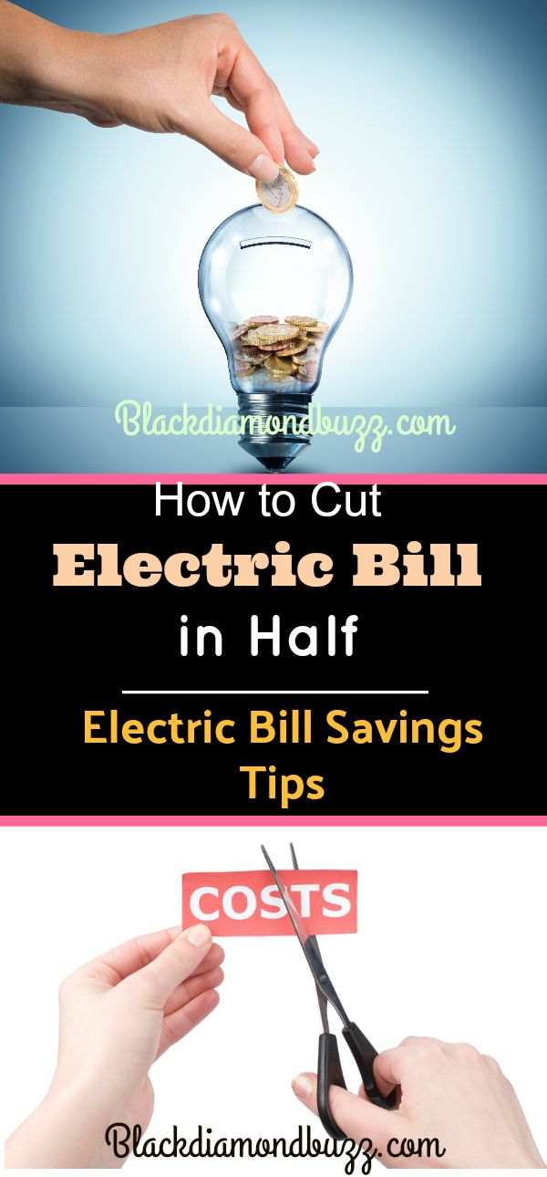 Electric Bill Savings Tips -With the rate at which electricity bills are rising, a lot of people are seeking for how to cut electric bill in half.We will be discussing electric bill savings tips and how to cut electric bill in half by applying these tips.These electric bill savings tips will help you to conserve energy