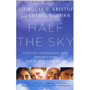 Half the Sky: Turning Oppression into Opportunity for Women Worldwide: Amazon.ca: Nicholas D. Kristof, Sheryl WuDunn: Books