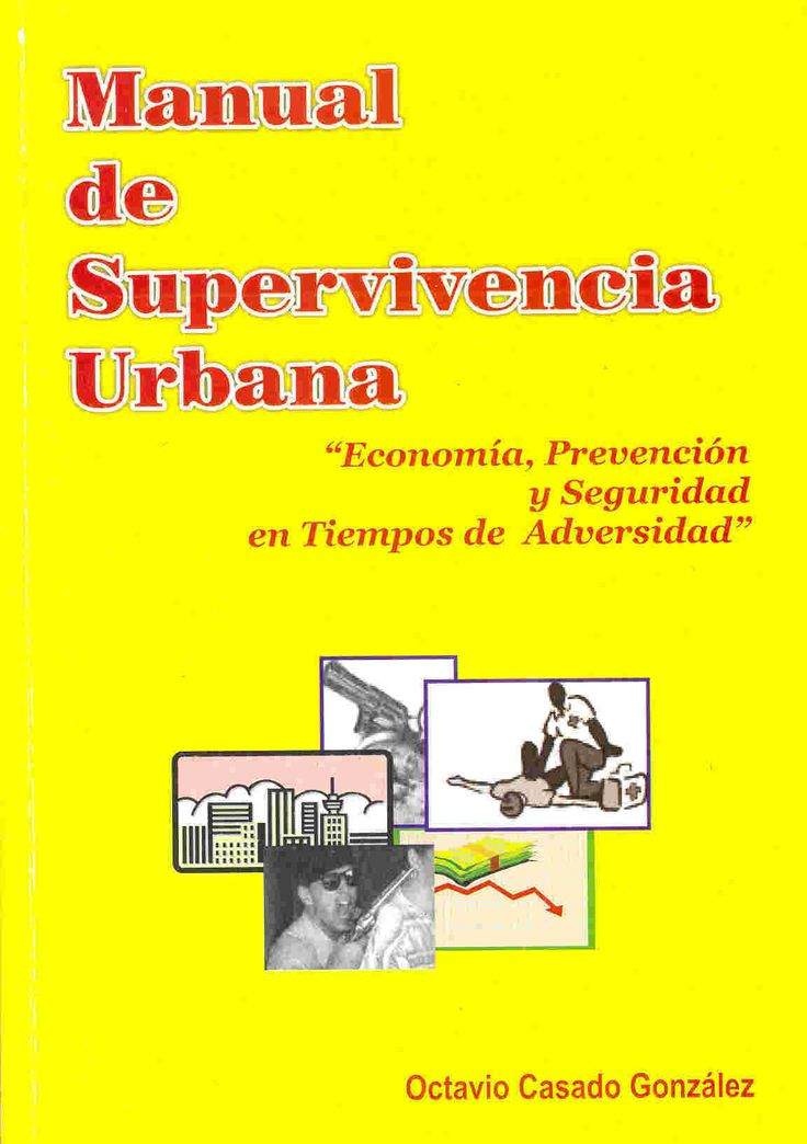 Manual de Supervivencia Urbana (E-Book) | Para una vida mas facil...                                                                                                                                                                                 Más