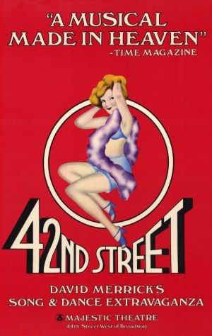 """42nd Street 11x17 Broadway Show Poster (1981). CAST: Tammy Grimes, Jerry Orbach, Wanda Richert, Carole Banninger, Steve Belin; DIRECTED BY: Gower Champion;  Features:    11"""" x 17""""   Packaged with care - ships in sturdy reinforced packing material   Made in the USA  SHIPS IN 1-3 DAYS"""