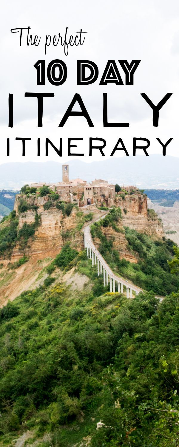 Itinerary for a 10 day Italy trip.