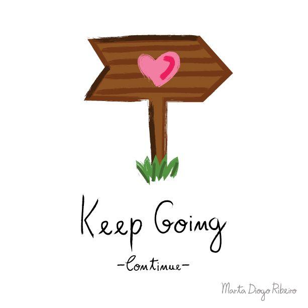 "marta ribeiro: ""Keep Going"" Sempre gostei de frases e de pensamen..."