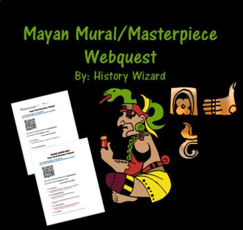 Mayan Mural/Masterpiece Webquest uses a great website created by PBS that allows students to get a better understanding of Mayan religion and art. The webquest is very easy to follow for students in grades 6-12. Click on the link to visit the website:http://www.pbs.org/wgbh/nova/ancient/maya-masterpiece-revealed.htmlClick here to view the website.Make sure to click on launch interactive!I would like to thank…