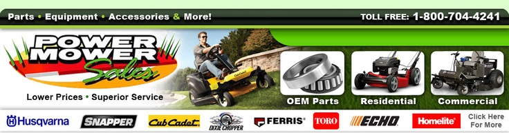 Power Mower Sales has the largest selection of Lawn Mower Parts, Accessories and Outdoor Power Equipment