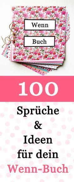 100 Wenn Buch Sprüche und Ideen für dein Wenn Buch – Merlet Möller