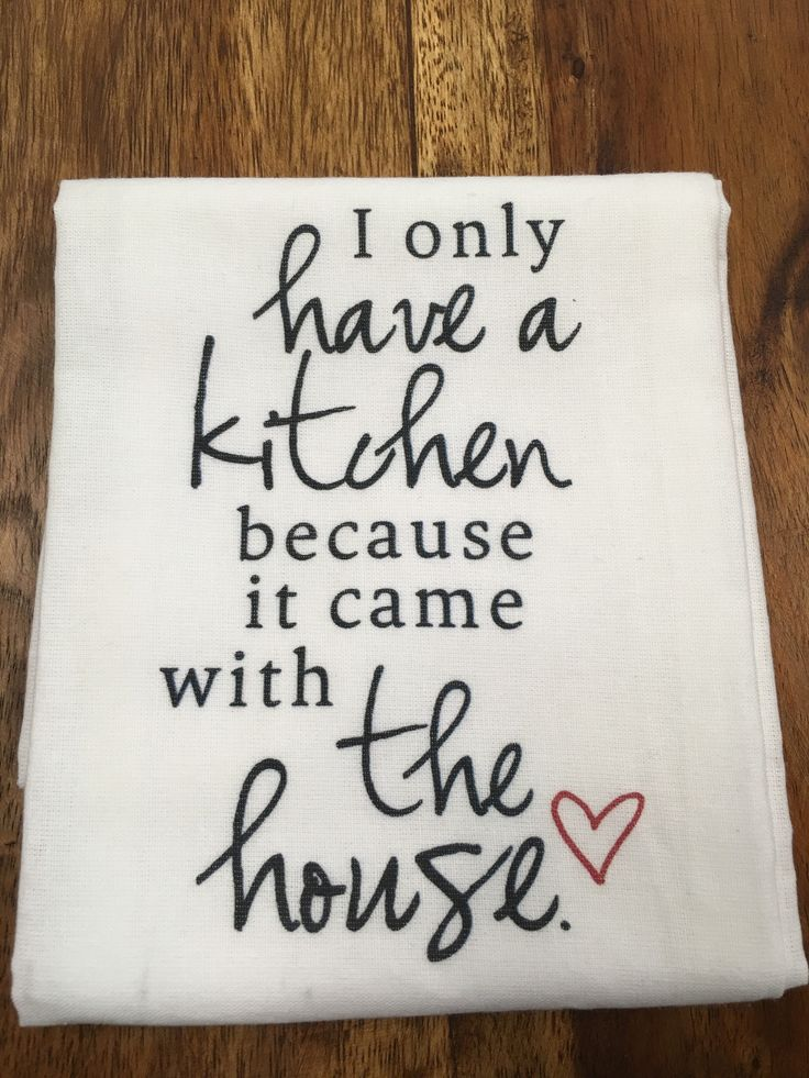 Kitchen/Bar Towel: I only have a Kitchen – URBAN MAX LLC