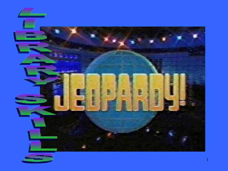 Library Skills Jeopardy