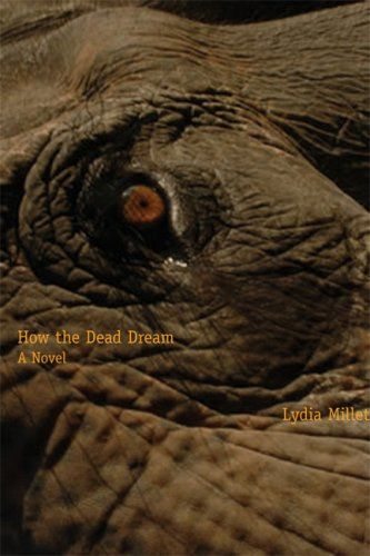 How the Dead Dream by Lydia Millet (2007)--the first in a trilogy, fiction---environment, animals, survival, psychology.