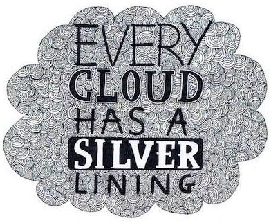story based on the proverb every cloud has a silver lining Every cloud has a silver lining  'the silver lining' describes the story of a  every bad situation has some good aspect to it this proverb is usually.