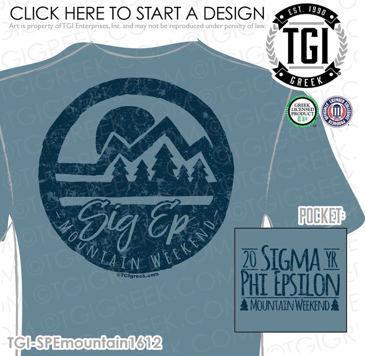 Sigma Phi Epsilon | SigEp | ΣΦΕ | Mountain Weekend | Mountain Weekend Shirt | Date Party | Greek Mixer | Brotherhood | TGI Greek | Greek Apparel | Custom Apparel | Fraternity Tee Shirts | Fraternity T-shirts