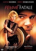 """Роковая женщина""  ""Femme Fatale"""