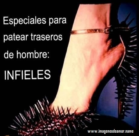 IMAGENES FRASES HOMBRES INFIELES