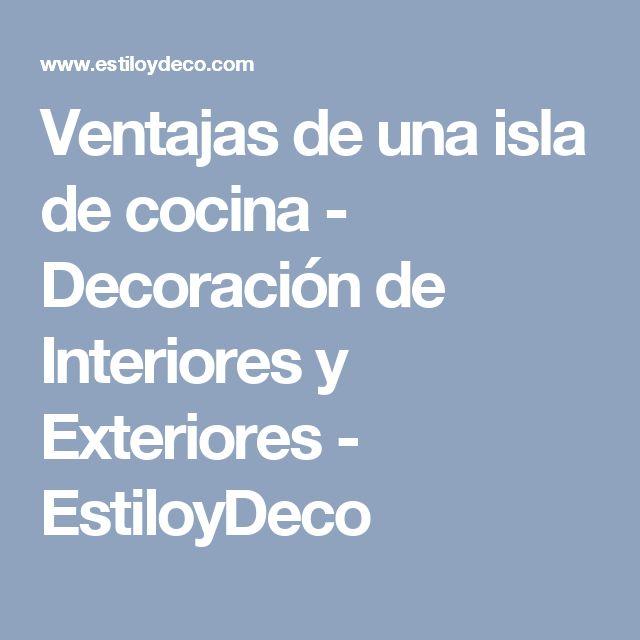 Ventajas de una isla de cocina - Decoración de Interiores y Exteriores - EstiloyDeco