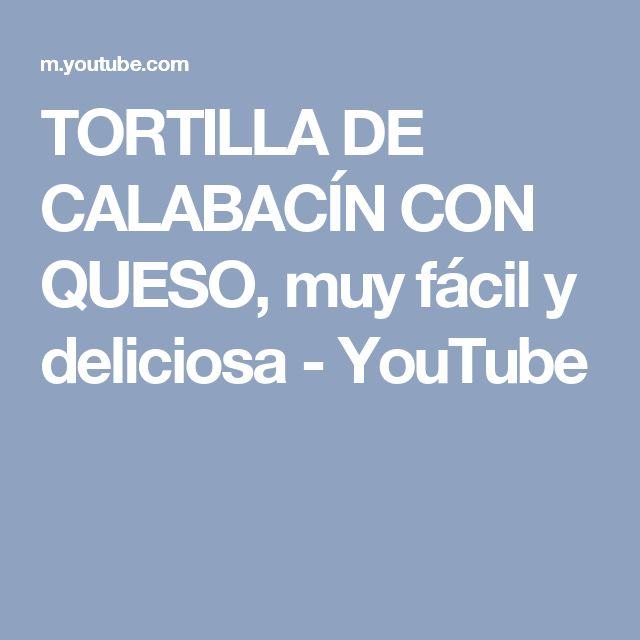 TORTILLA DE CALABACÍN CON QUESO, muy fácil y deliciosa - YouTube