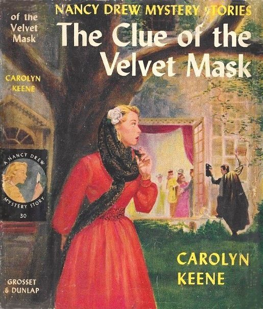 Nancy Drew Mystery Stories By The Clue Of The Velvet Mask By Carolyn