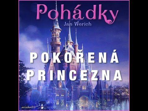 Pokořená princezna (audiopohádka) - YouTube