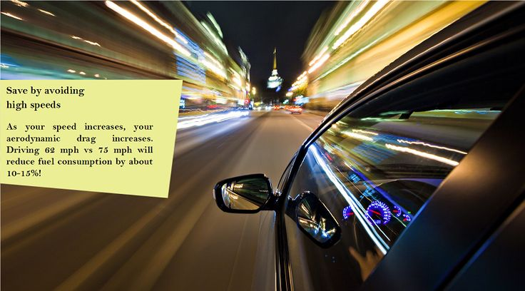 Drive at a moderate speed Driving at the acceptable speed limit is safer and increases the fuel economy. As for highway driving, over 50% of the power produced by the engine is used to overcome aerodynamic drag. #nokianhakkapeliitta7