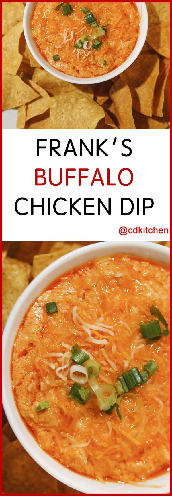 Frank's Buffalo Chicken Dip - Inspired by the famous spicy buffalo wings, this dip incorporates chicken and hot sauce into a warm, creamy, cheesy dip.| CDKitchen.com